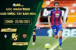 Eibar vs Barcelona 23h00